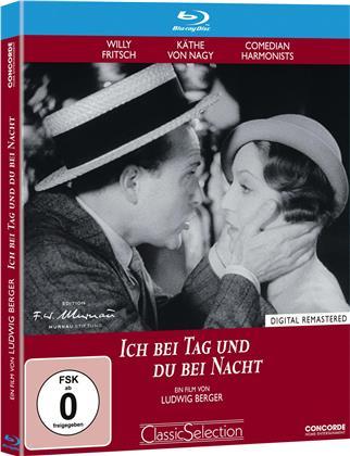 Ich bei Tag und du bei Nacht (1932) (Classic Selection, Remastered)