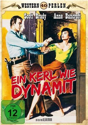 Ein Kerl wie Dynamit (1957) (Western Perlen)
