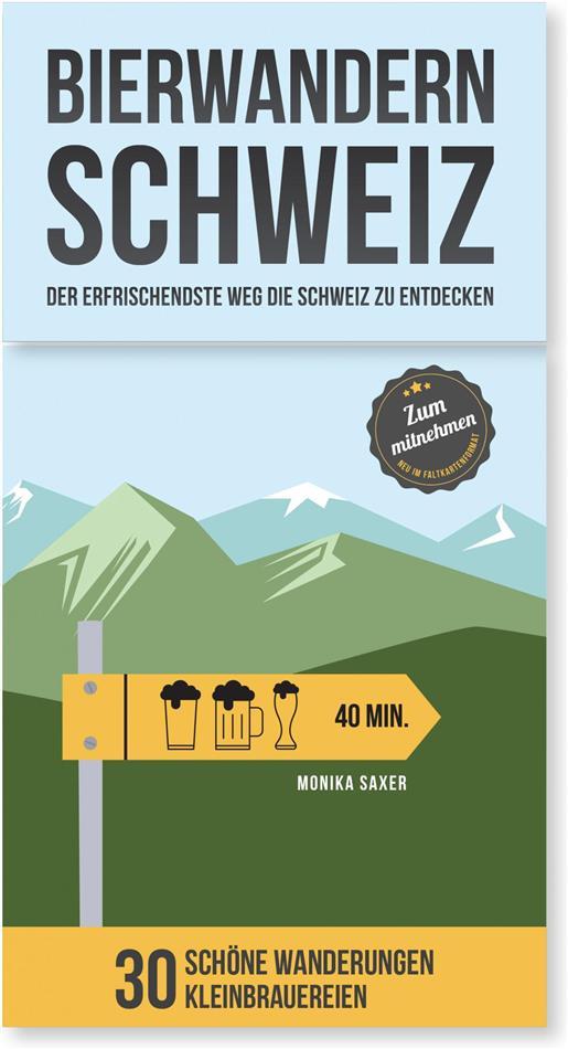 Bierwandern Schweiz - Wandern für einen besseren Genuss - 30 Faltkarten