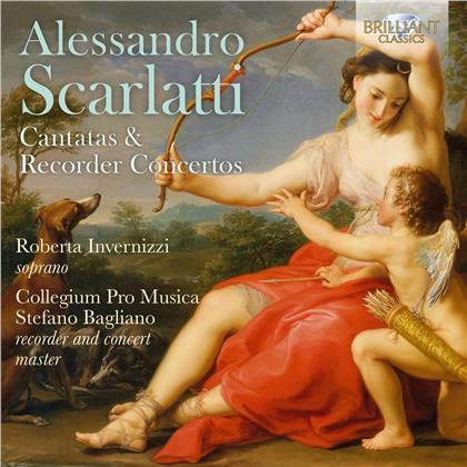 Alessandro Scarlatti (1660-1725), Roberta Invernizzi, Stefano Bagliano & Collegium Pro Musica - Cantatas & Recorder Concertos