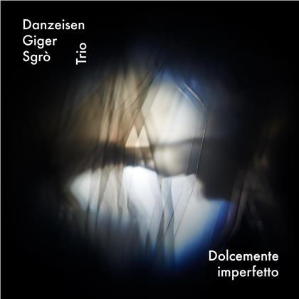 Thomas Danzeisen - Dolcemente Imperfetto
