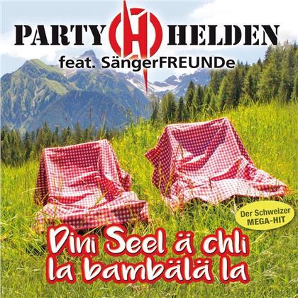 PartyHelden feat. Sängerfreunde - Dini Seel ä chli la bambälä la