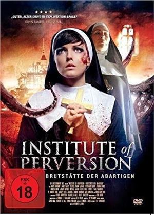 Institute of Perversion (2004)