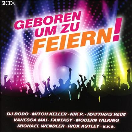 Geboren um zu feiern (2 CDs)