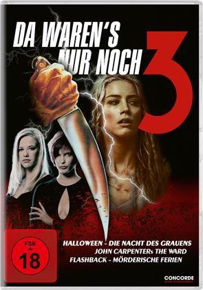 Da waren's nur noch 3 - Halloween - Die Nacht des Grauens / John Carpenters The Ward / Flashback - Mörderische Ferien (3 DVDs)