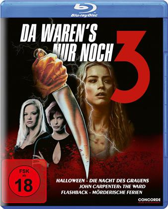 Da waren's nur noch 3 - Halloween - Die Nacht des Grauens / John Carpenters The Ward / Flashback - Mörderische Ferien (3 Blu-rays)