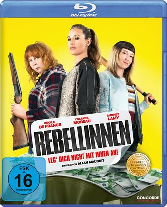Rebellinnen - Leg' dich nicht mit ihnen an (2019)