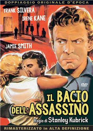 Il bacio dell'assassino (1955) (Doppiaggio Originale D'epoca, HD-Remastered, n/b, Riedizione)