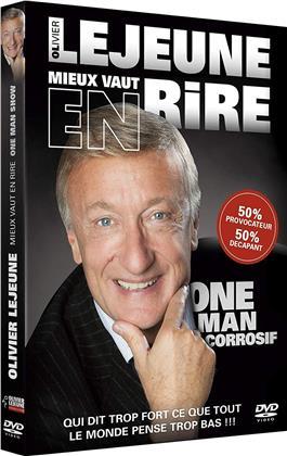 Olivier Lejeune - Mieux vaut en rire - One Man Show corrosif