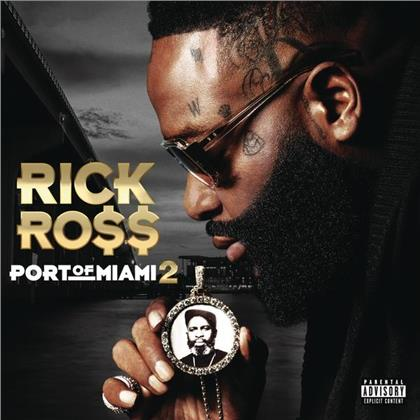 Rick Ross - Port Of Miami II