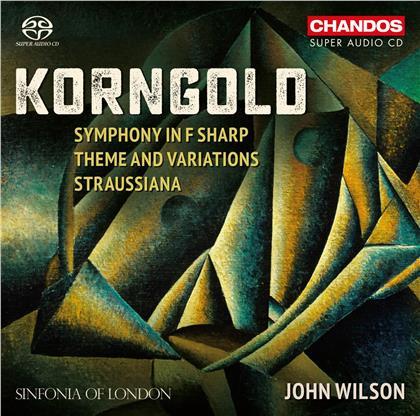 Sinfonia Of London, Erich Wolfgang Korngold (1897-1957) & John Wilson - Symphony In F Sharp, Theme And Variations, Straussiana (Hybrid SACD)