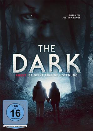 The Dark - Angst ist deine einzige Hoffnung (2018)