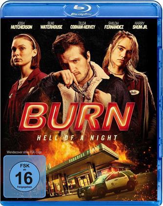 Burn - Hell of a Night (2019)
