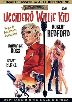Ucciderò Willie Kid (1969) (Western Classic Collection, Doppiaggio Originale D'epoca, HD-Remastered)