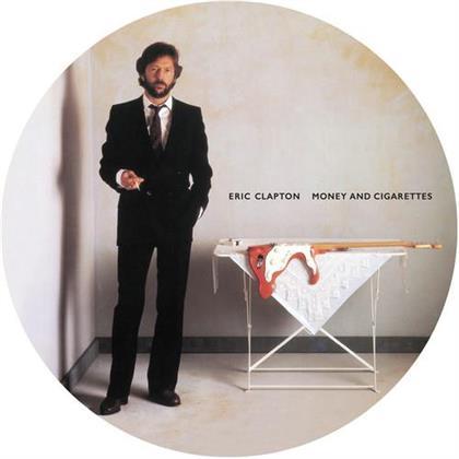 Eric Clapton - Money And Cigarettes (2019 Reissue, Picture Disc, LP)