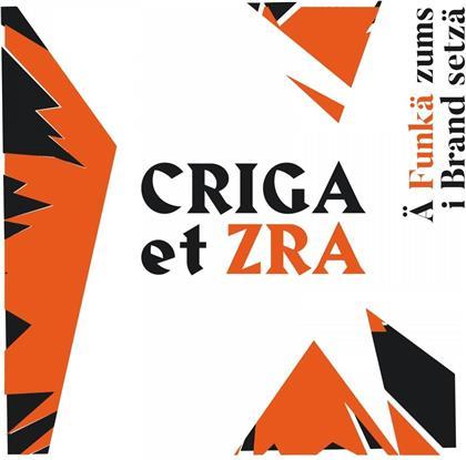 Criga et ZRA - Ä Funkä zums i Brand setzä