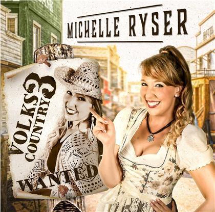 Ryser Michelle - Volks-Country Vol. 3 (2 CDs)