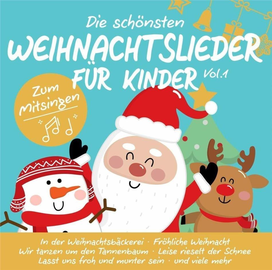 Die Schönsten Weihnachtslieder Für Kinder Vol.1