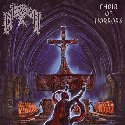 Messiah - Choir Of Horrors (2019 Reissue)