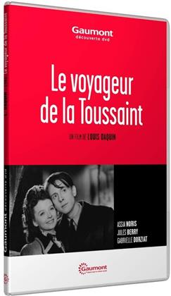 Le voyageur de la Toussaint (1943) (Collection Gaumont Découverte)