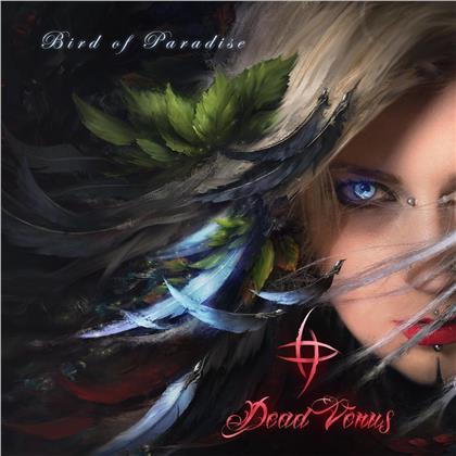Dead Venus (feat. Seraina Telli Ex-Burning Witches) - Bird of Paradise (2 LPs)