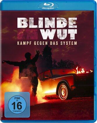 Blinde Wut - Kampf gegen das System (2017)