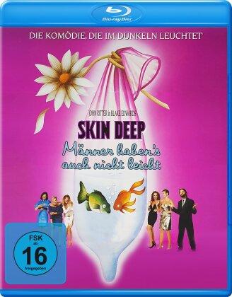 Skin Deep - Männer haben's auch nicht leicht (1989)
