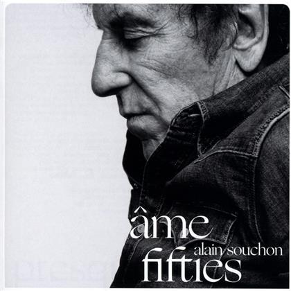 Alain Souchon - Ame Fifties