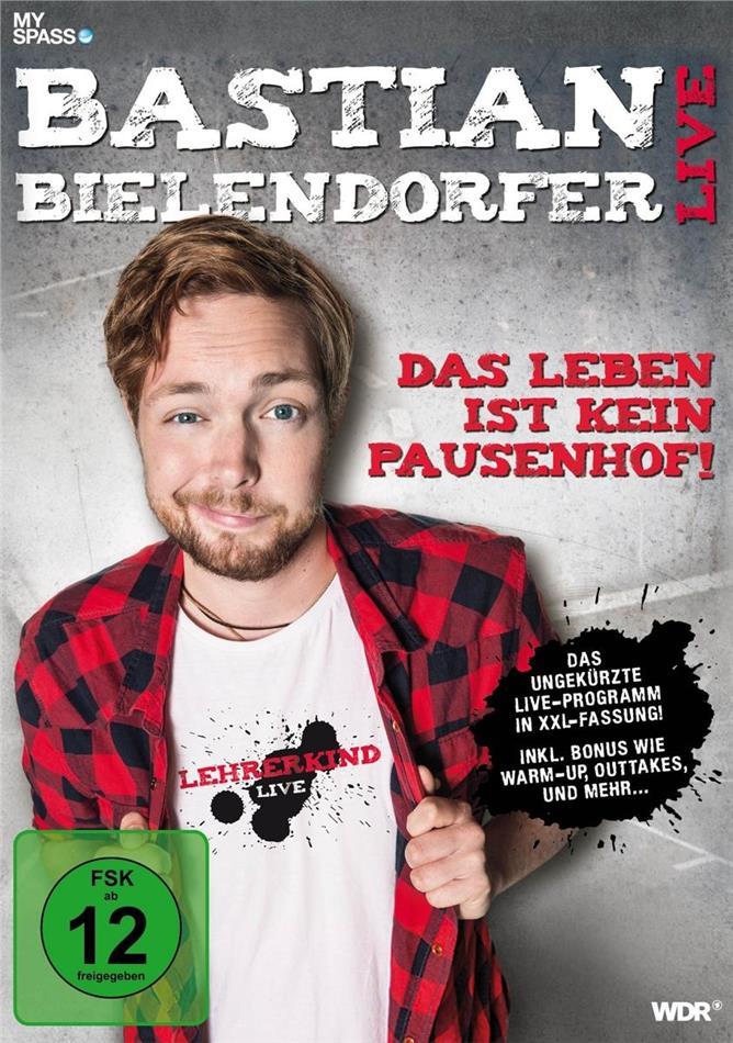 Bastian Bielendorfer Live - Das Leben ist kein Pausenhof