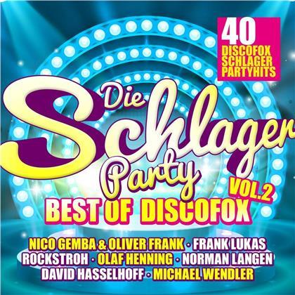 Die Schlagerparty Vol. 2 - Best Of Discofox (2 CDs)