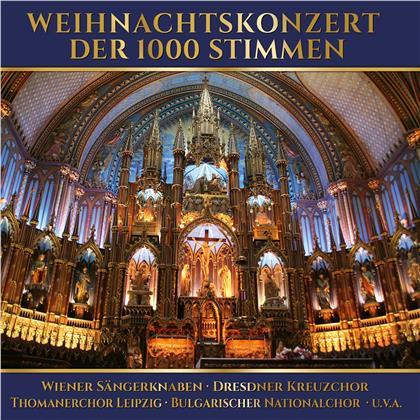 Wiener Sängerknaben, Dresdner Kreuzchor & Thomanerchor Leipizig - Weihnachtskonzert Der 1000 Stimmen (2 CDs)