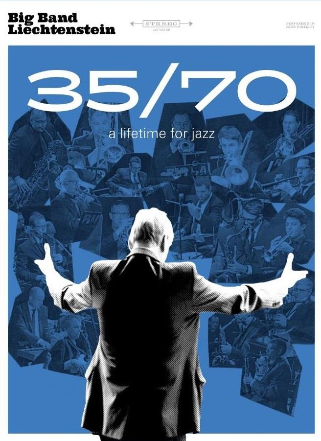 Big Band Liechtenstein - 35/70 – A lifetime for jazz (Digibook)