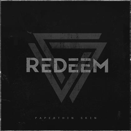 Redeem (Ch) - Paperthin Skin