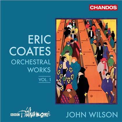 John Wilson & Eric Coates (1886-1957) - Ochestral Works, Vol. 1