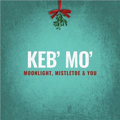 Keb' Mo' - Moonlight Mistletoe And You