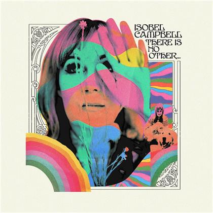 Isobel Campbell - There Is No Other... (Gatefold, LP + Digital Copy)
