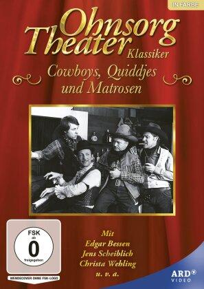 Ohnsorg-Theater Klassiker - Cowboys, Quiddjes und Matrosen