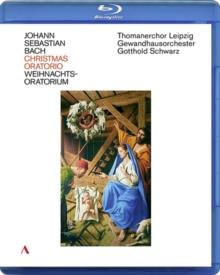 Gewandhausorchester Leipzig, Thomanerchor Leipizig & Gotthold Schwarz - Bach - Christmas Oratorio (Accentus Music, 2 Blu-rays)
