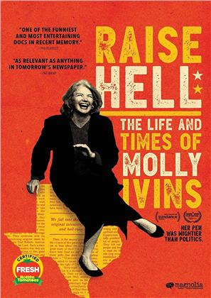 Raise Hell - The Life and Times of Molly Ivins (2019)