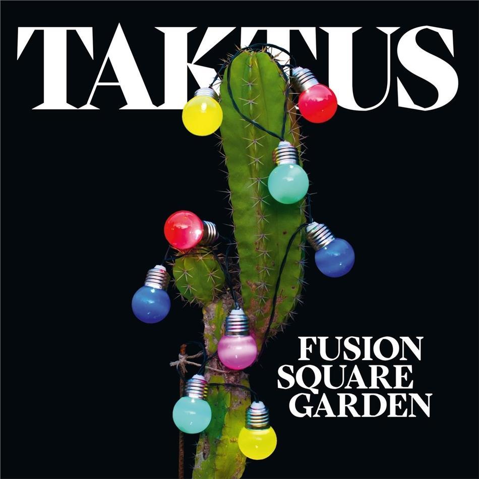 Fusion Square Garden - Taktus