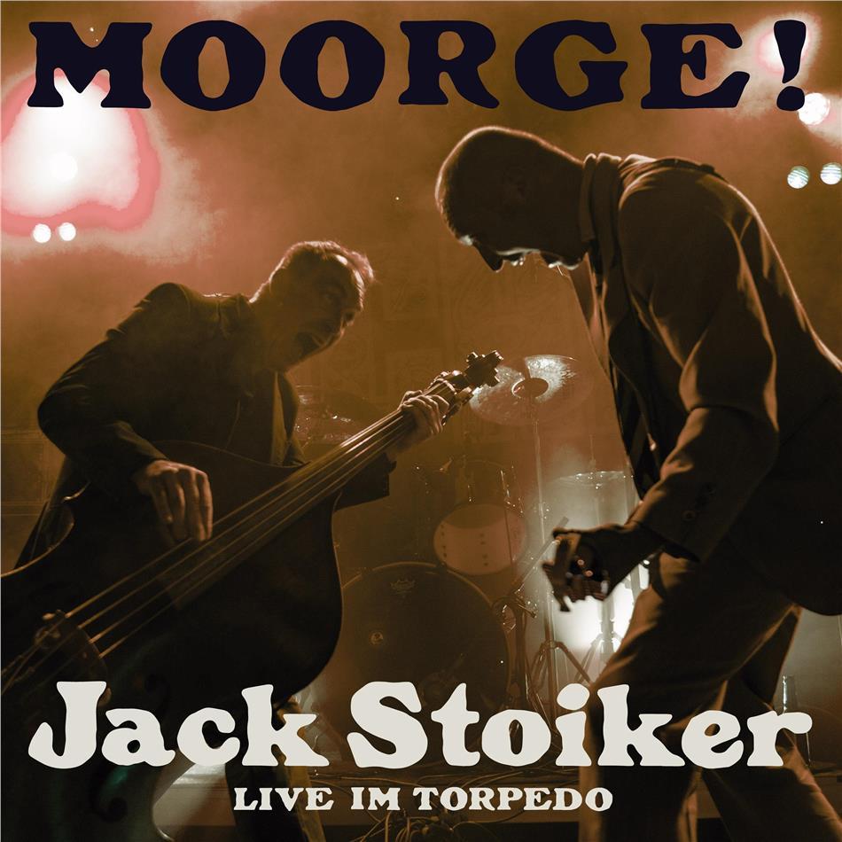 Jack Stoiker (Knöppel) - Moorge! (Live im Torpedo)