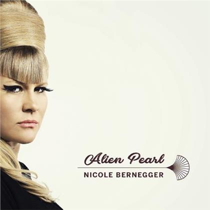 Nicole Bernegger (The Voice Of Switzerland) - Alien Pearl (LP)