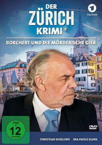 Der Zürich Krimi - Folge 5: Borchert und die mörderische Gier