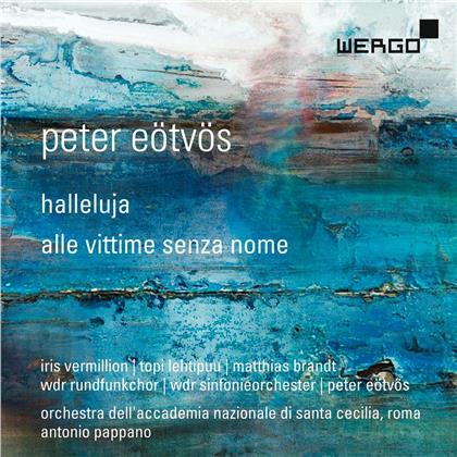 Vermillion, Lehtipuu & Peter Eötvös (*1944) - Halleluja/Alle vittime senza n