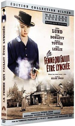 La femme qui faillit être lynchée (1953) (Western de Légende)