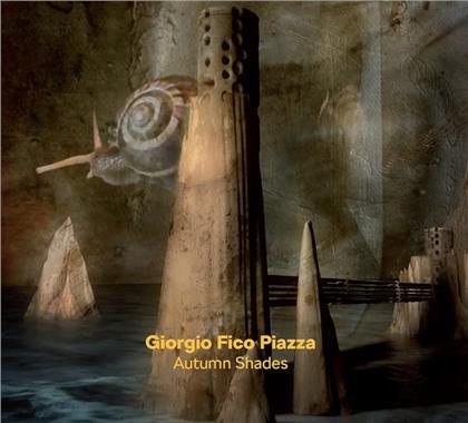 """Giorgio """"Fico"""" Piazza - Autumn Shades"""