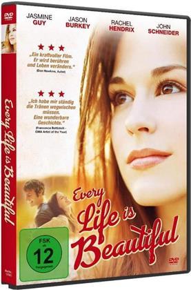 Every Life is Beautiful (2011)