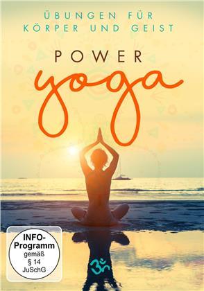 Übungen Für Körper Und Geist - Power Yoga