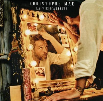 Christophe Mae - La Vie D'artiste