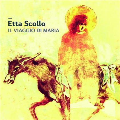 Etta Scollo - Il Viaggio Di Maria